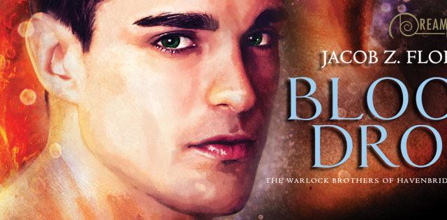 Blog Tour: Guestpost, Exclusive Scene & Giveaway -- Jacob Z. Flores - Blood Drop