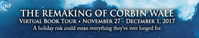 Blog Tour: Guestpost & Giveaway -- Roan Parrish - The Remaking of Corbin Wale
