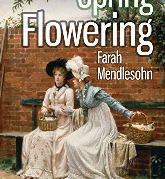 Book Review: Spring Flowering by Farah Mendlesohn