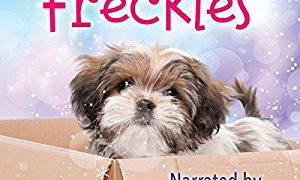 Audio Book Review: Freckles by Amy Lane (Author) & Nick J. Russo (Narrator)