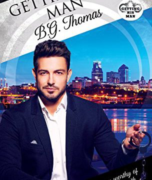 Release Day Review: Getting His Man (Dreamspun Desires # 48) by B.G. Thomas
