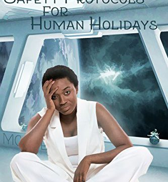 Release Day Review: Safety Protocols for Human Holidays: A Holiday to Remember by Angel Martinez