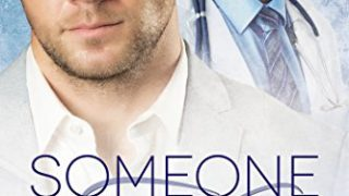 Release Day Review: Someone to Kiss by Scotty Cade