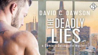 Guestpost & Excerpt: David C Dawson - The Deadly Lies