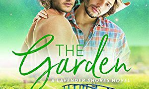 Audio Book Review: The Garden (Lavender Shares #2) by Rosalind Abel (Author) & Kirt Graves (Narrator)