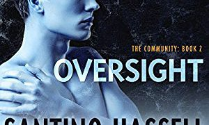 Audio Book Review: Oversight by Santino Hassell (Author) & Greg Boudreaux (Narrator)