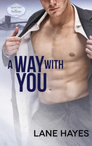 A WAY WITH YOU by LANE HAYES