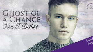 Guestpost & Giveaway: Kris T. Bethke - Ghost of a Chance