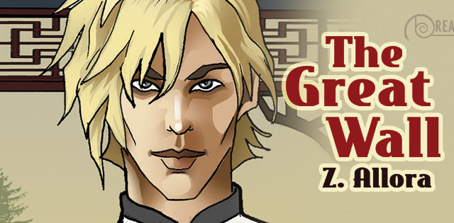 Blog Tour: Guestpost, Excerpt & Giveway -- Z.Allora - The Great Wall