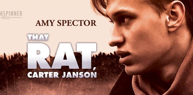 Guestpost, Exclusive Excerpt & Giveaway: Amy Spector - The Rat, Carter Janson