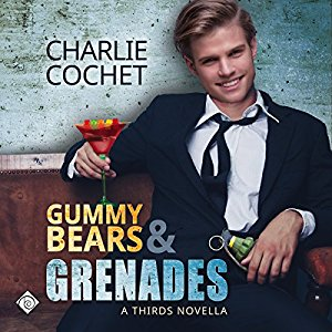 Audio Book Review: Gummy Bears and Grenades by Charlie Cochet (Author) & Mark Westfield (Narrator)