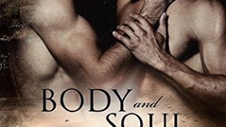 Recent Release Review: Body and Soul (Twist of Fate #3) by Lucy Lennox & Sloane Kennedy